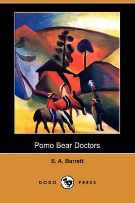 Pomo Bear Doctors (Dodo Press)