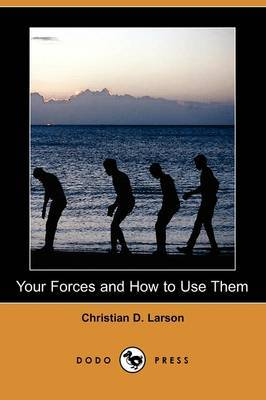 Your Forces and How to Use Them (Dodo Press)