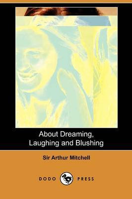 About Dreaming, Laughing and Blushing (Dodo Press)