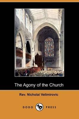 The Agony of the Church (Dodo Press)