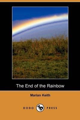 The End of the Rainbow (Dodo Press)