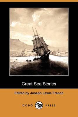 Great Sea Stories (Dodo Press)