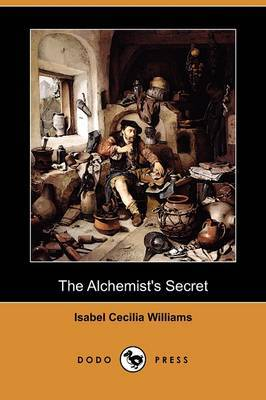 The Alchemist's Secret (Dodo Press)