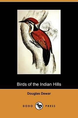 Birds of the Indian Hills (Dodo Press)