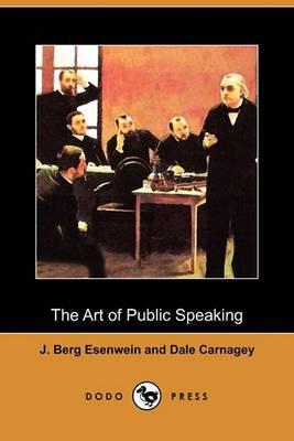 The Art of Public Speaking (Dodo Press)
