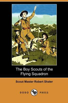 The Boy Scouts of the Flying Squadron (Dodo Press)