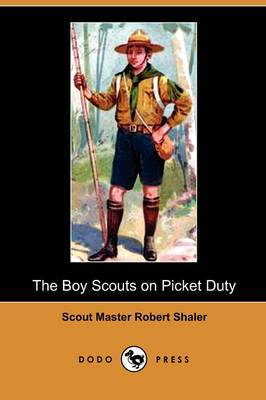 The Boy Scouts on Picket Duty (Dodo Press)