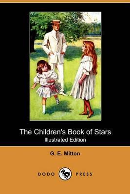 The Children's Book of Stars (Illustrated Edition) (Dodo Press)