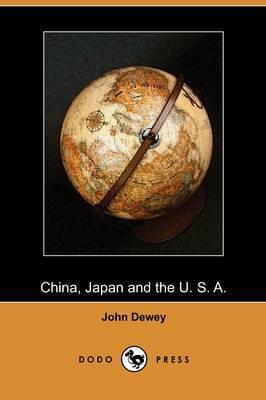 China, Japan and the U. S. A. (Dodo Press)