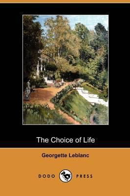 The Choice of Life (Dodo Press)