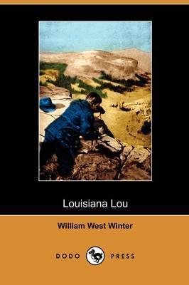 Louisiana Lou (Dodo Press)