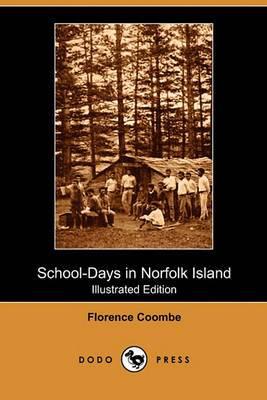 School-Days in Norfolk Island (Illustrated Edition) (Dodo Press)