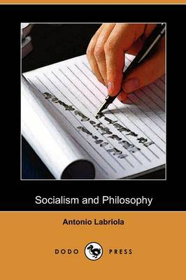 Socialism and Philosophy (Dodo Press)