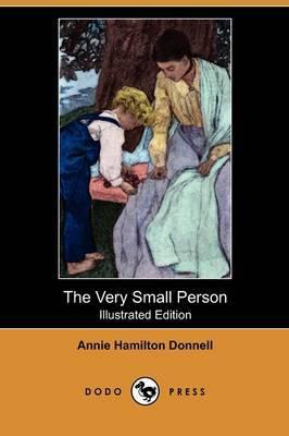 The Very Small Person (Illustrated Edition) (Dodo Press)