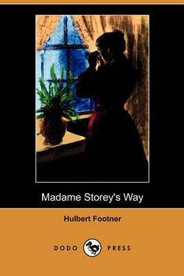 Madame Storey's Way (Dodo Press)