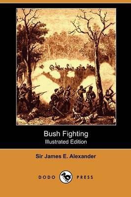 Bush Fighting (Illustrated Edition) (Dodo Press)