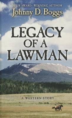 Legacy of a Lawman: A Western Story