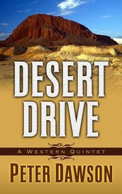 Desert Drive: A Western Quintet