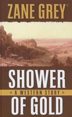 Shower of Gold: A Western Story