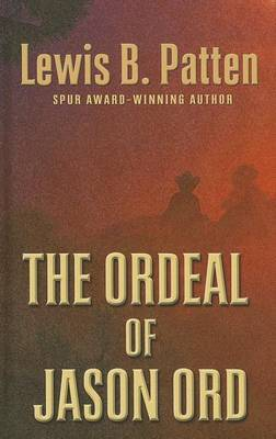 The Ordeal of Jason Ord