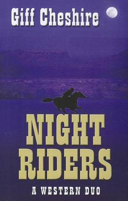 Night Riders: A Western Duo