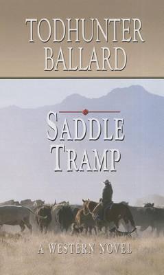 Saddle Tramp: A Western Novel