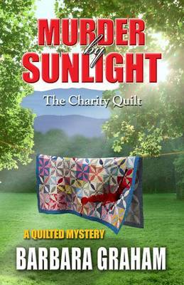 Murder by Sunlight: The Charity Quilt