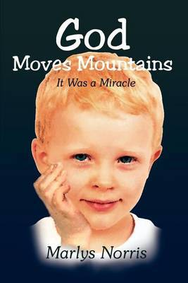 God Moves Mountains: It Was a Miracle