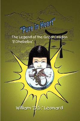 Pure in Heart : The Legend of the Great Dragon  El Shebeba