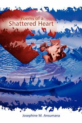 Poems of a Shattered Heart