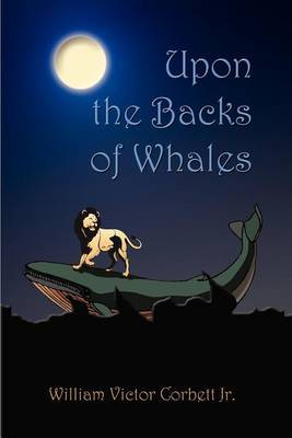 Upon the Backs of Whales