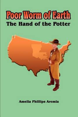 Poor Worm of Earth: The Hand of the Potter