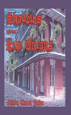 Shadows Over New Orleans