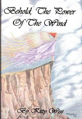 Behold, the Power of the Wind