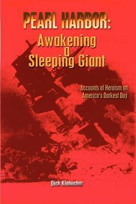 Pearl Harbor: Awakening a Sleeping Giant