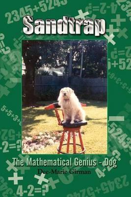 Sandtrap: The Mathematical Genius - Dog