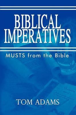 Biblical Imperatives