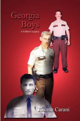 Georgia Boys: A Father's Legacy