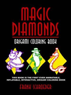 Magic Diamonds: Origami Coloring Book