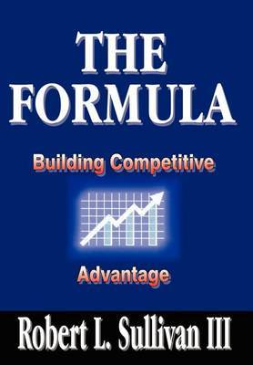 Formula: Building Competitive Advantage
