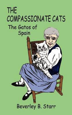 The Compassionate Cats: The Gatos of Spain