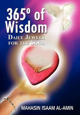 365 Degrees of Wisdom: Daily Jewels for the Soul