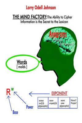 Mind Factory: the Ability to Cipher Information is the Secret to the Lexicon