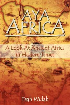 Aya Africa: A Look at Ancient Africa in Modern Times