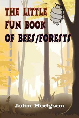 The Little Fun Book of Bees/forests