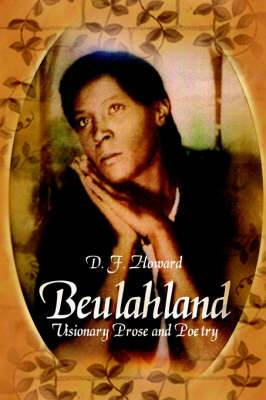 Beulahland: Visionary Prose and Poetry