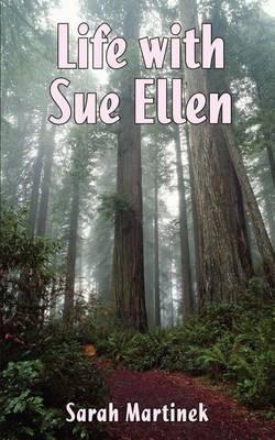 Life with Sue Ellen