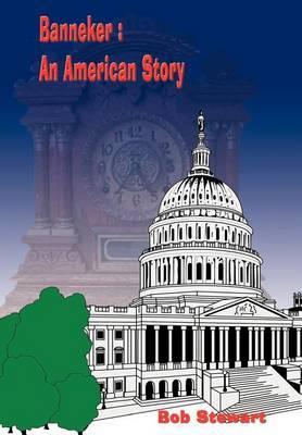 Banneker: An American Story