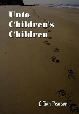 Unto Children's Children