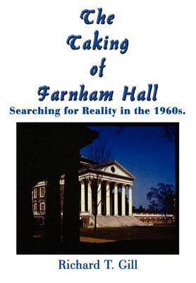 The Taking of Farnham Hall: Searching for Reality in the 1960s.